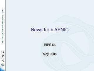 News from APNIC