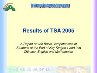 Results of TSA 2005
