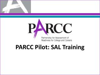 PARCC Pilot: SAL Training