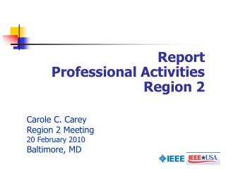 Report  Professional Activities  Region 2