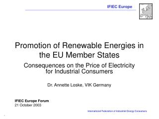 Promotion of Renewable Energies in the EU Member States