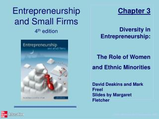 Diversity in Entrepreneurship: The Role of Women  and Ethnic Minorities