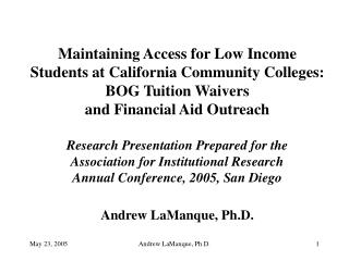 Maintaining Access for Low Income  Students at California Community Colleges: