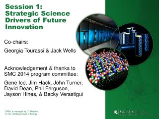 Session 1: Strategic Science Drivers of Future Innovation