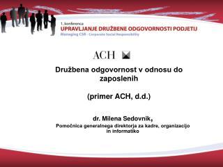 Družbena odgovornost v odnosu do zaposlenih (primer ACH, d.d.)