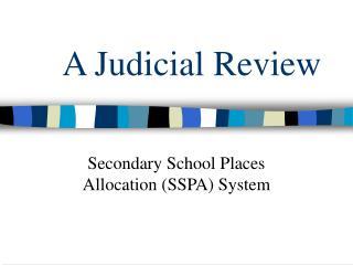 A Judicial Review