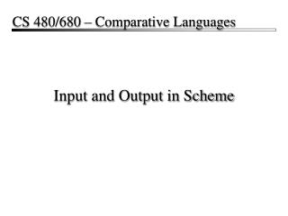 Input and Output in Scheme