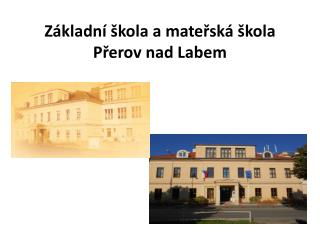 Základní škola a mateřská škola Přerov nad Labem