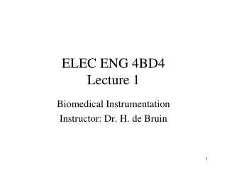 ELEC ENG 4BD4 Lecture 1