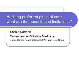 Auditing preferred place of care – what are the benefits and limitations?
