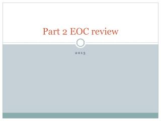 Part 2 EOC review