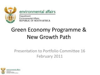 Green Economy Programme & New Growth Path