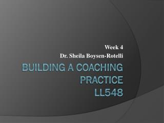 Building a Coaching Practice LL548