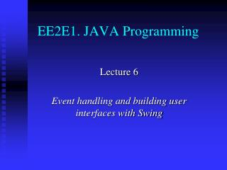 EE2E1. JAVA Programming