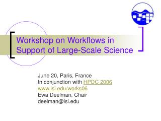 Workshop on Workflows in Support of Large-Scale Science