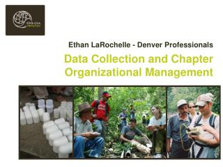 Data Collection and Chapter Organizational Management