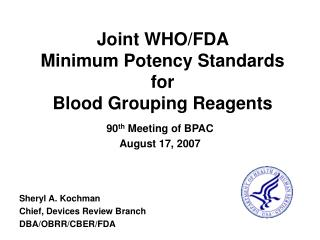 Joint WHO/FDA Minimum Potency Standards for Blood Grouping Reagents