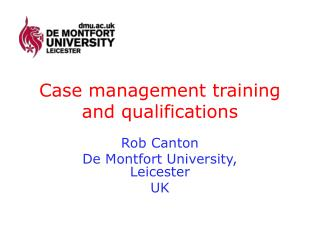 Case management training and qualifications