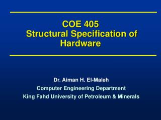 COE 405 Structural Specification of Hardware