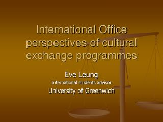 International Office perspectives of cultural exchange programmes