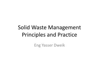 Solid Waste Management Principles and Practice