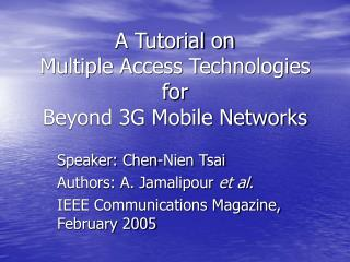 A Tutorial on  Multiple Access Technologies for  Beyond 3G Mobile Networks