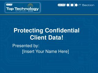 Protecting Confidential Client Data!