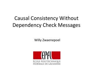 Causal Consistency Without Dependency Check Messages