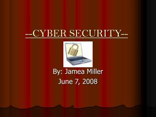 --CYBER SECURITY--
