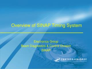 Overview of SINAP Timing System