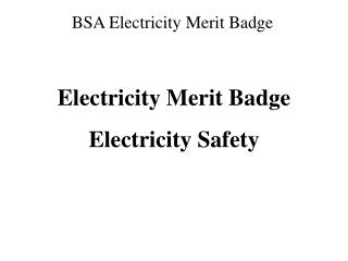 Electricity Merit Badge Electricity Safety
