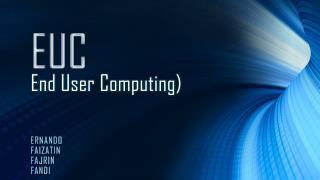 End User Computing )