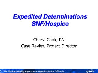 Expedited Determinations SNF/Hospice