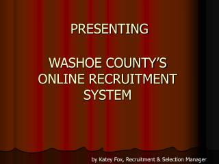 WASHOE COUNTY S ONLINE RECRUITMENT SYSTEM