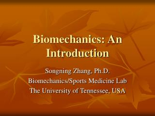 Biomechanics: An Introduction