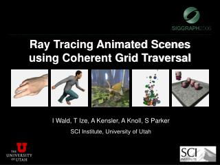 Ray Tracing Animated Scenes using Coherent Grid Traversal