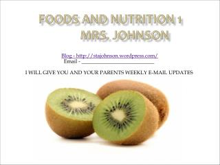 Foods and Nutrition 1           Mrs. Johnson