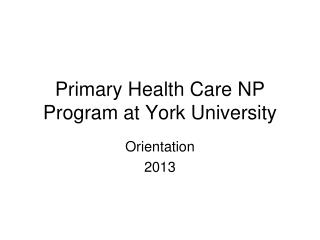 Primary Health Care NP Program at York University