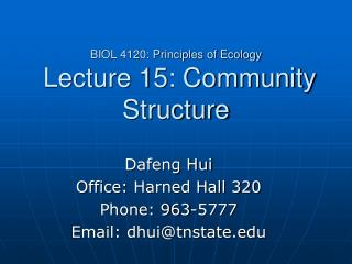BIOL 4120: Principles of Ecology Lecture 15: Community Structure