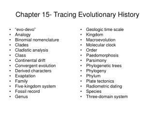 Chapter 15- Tracing Evolutionary History