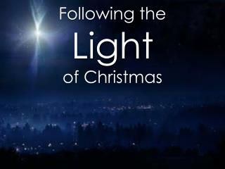 Following the Light of Christmas