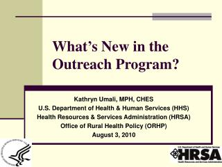 What's New in the Outreach Program?