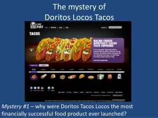 The mystery of Doritos Locos Tacos