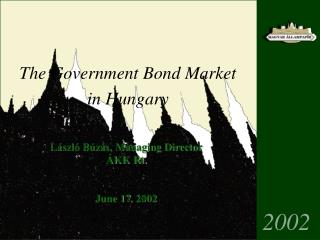 The  Government Bond Market in Hungary