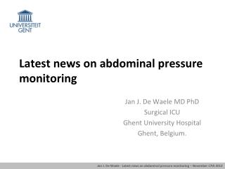 Latest news on abdominal pressure monitoring