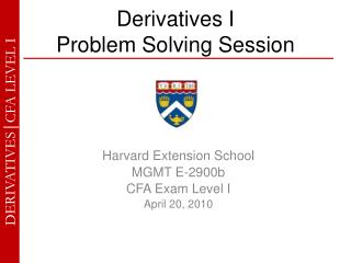 Derivatives I  Problem Solving Session