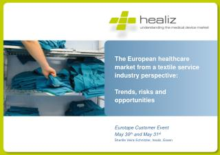 The European  healthcare market from  a textile  service industry perspective :
