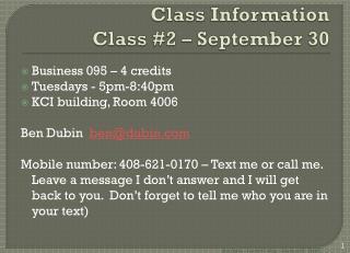 Class  Information Class #2 – September 30