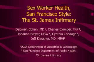 Sex Worker Health,  San Francisco Style:  The St. James Infirmary