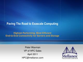 Paving The Road to Exascale Computing
